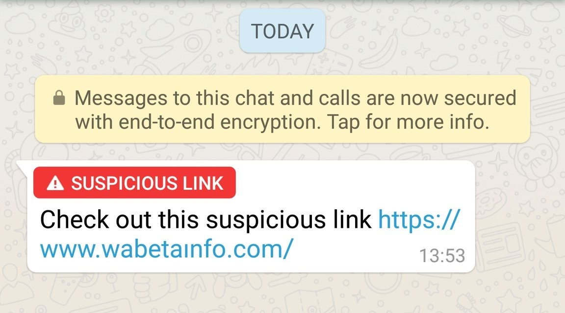 WhatsApp is globally rolling out the Suspicious Link